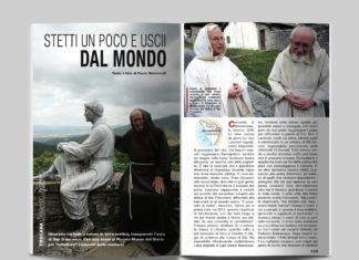 Toscana, luoghi dello spirito - Stetti un poco e uscii dal mondo. Testo e foto di Paolo Simoncelli - Itinerari e Luoghi 282 luglio 2020